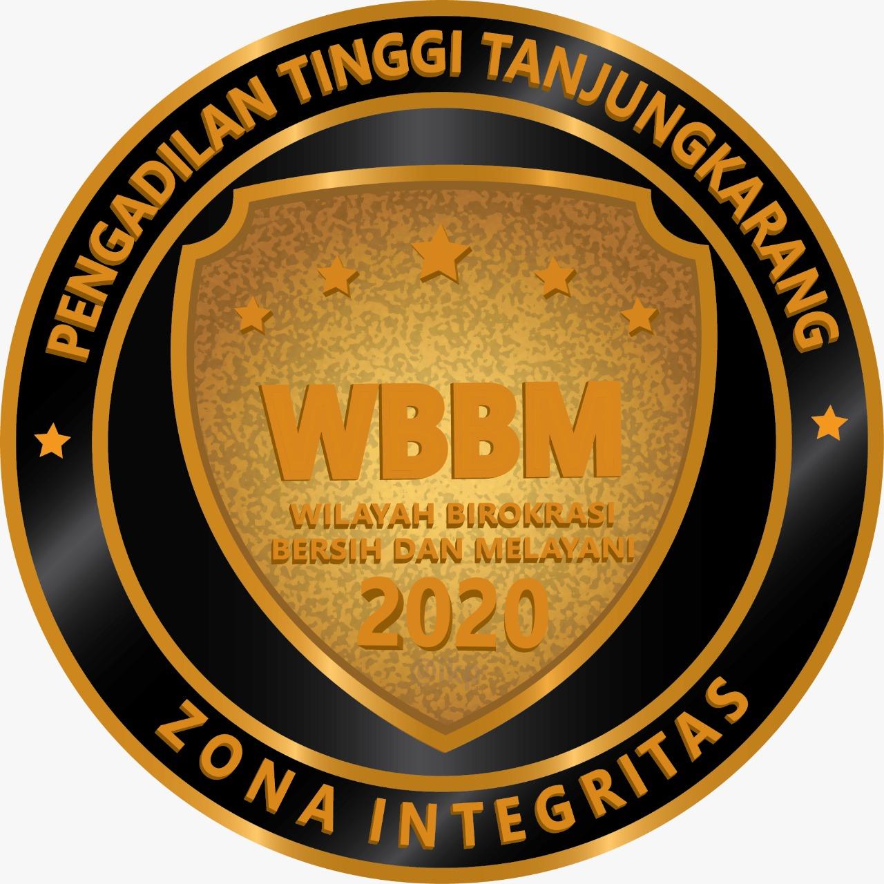 WILAYAH BEBAS KORUPSI (WBK) TAHUN 2019 DAN WILAYAH BIROKRASI BERSIH DAN MELAYANI (WBBM) TAHUN 2020